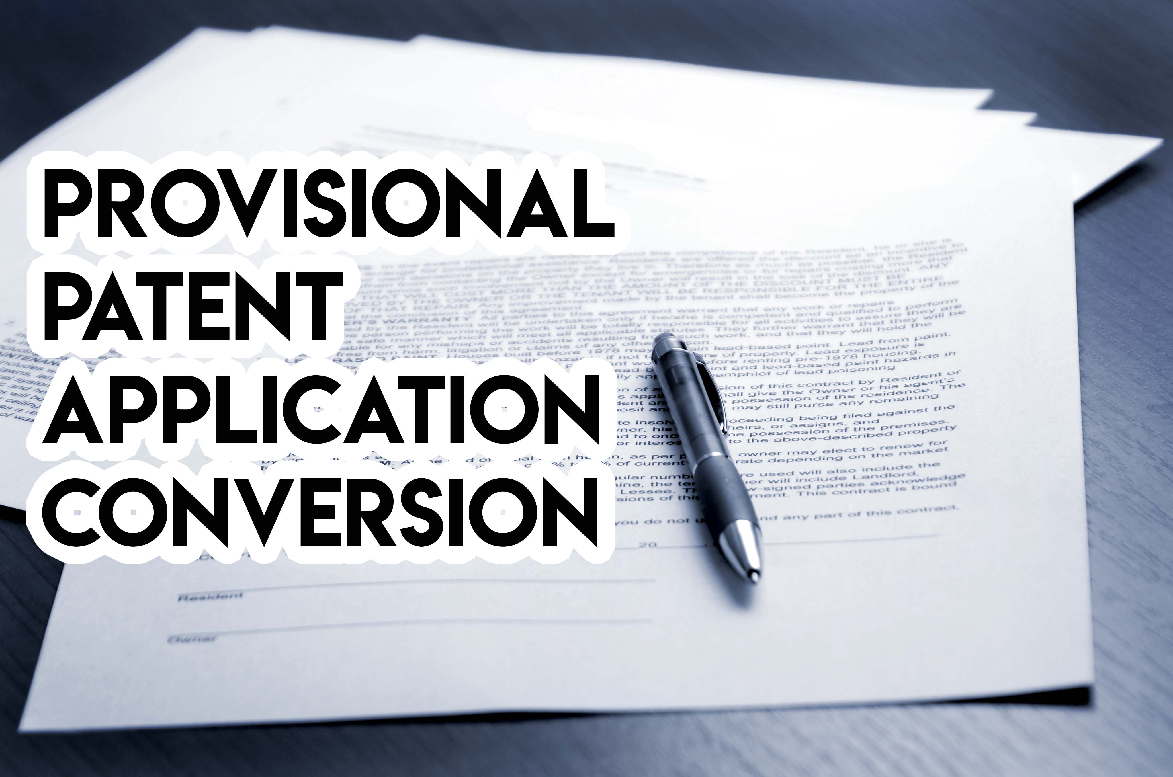 provisional patent application conversion
