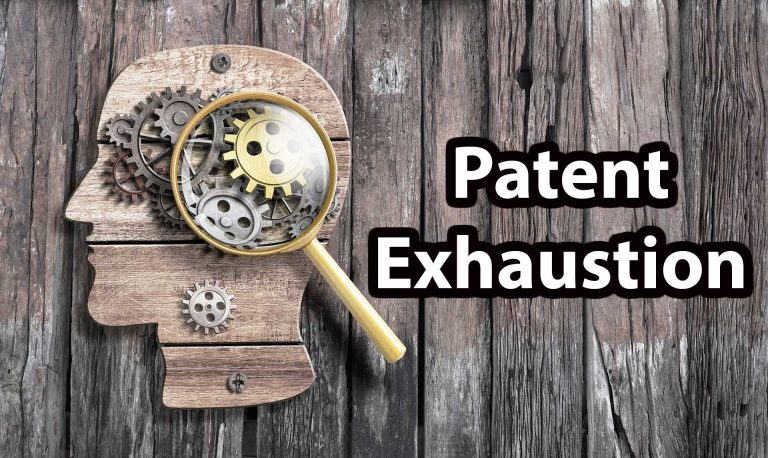 What is Patent Exhaustion?