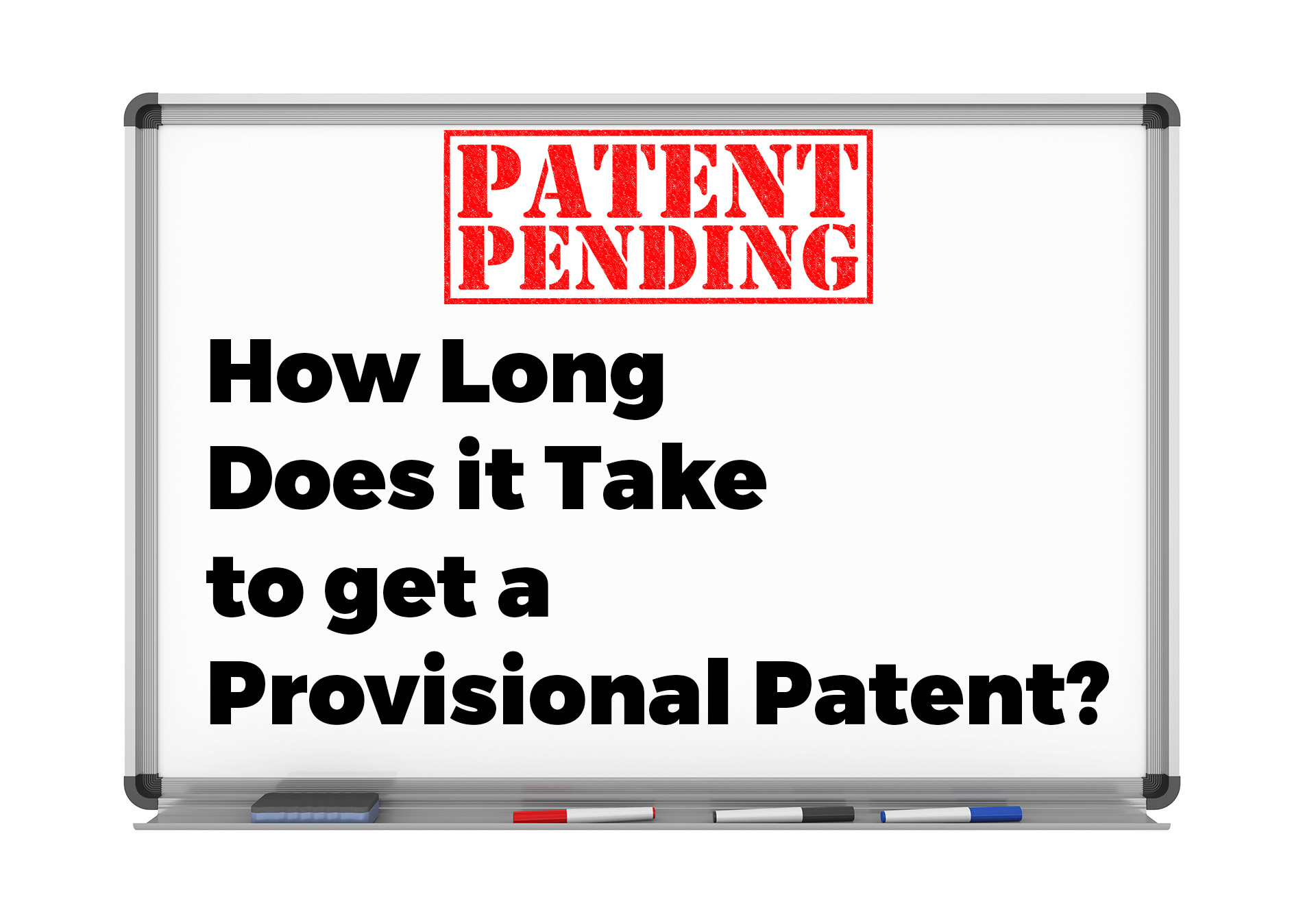 how long does a provisional patent take to get