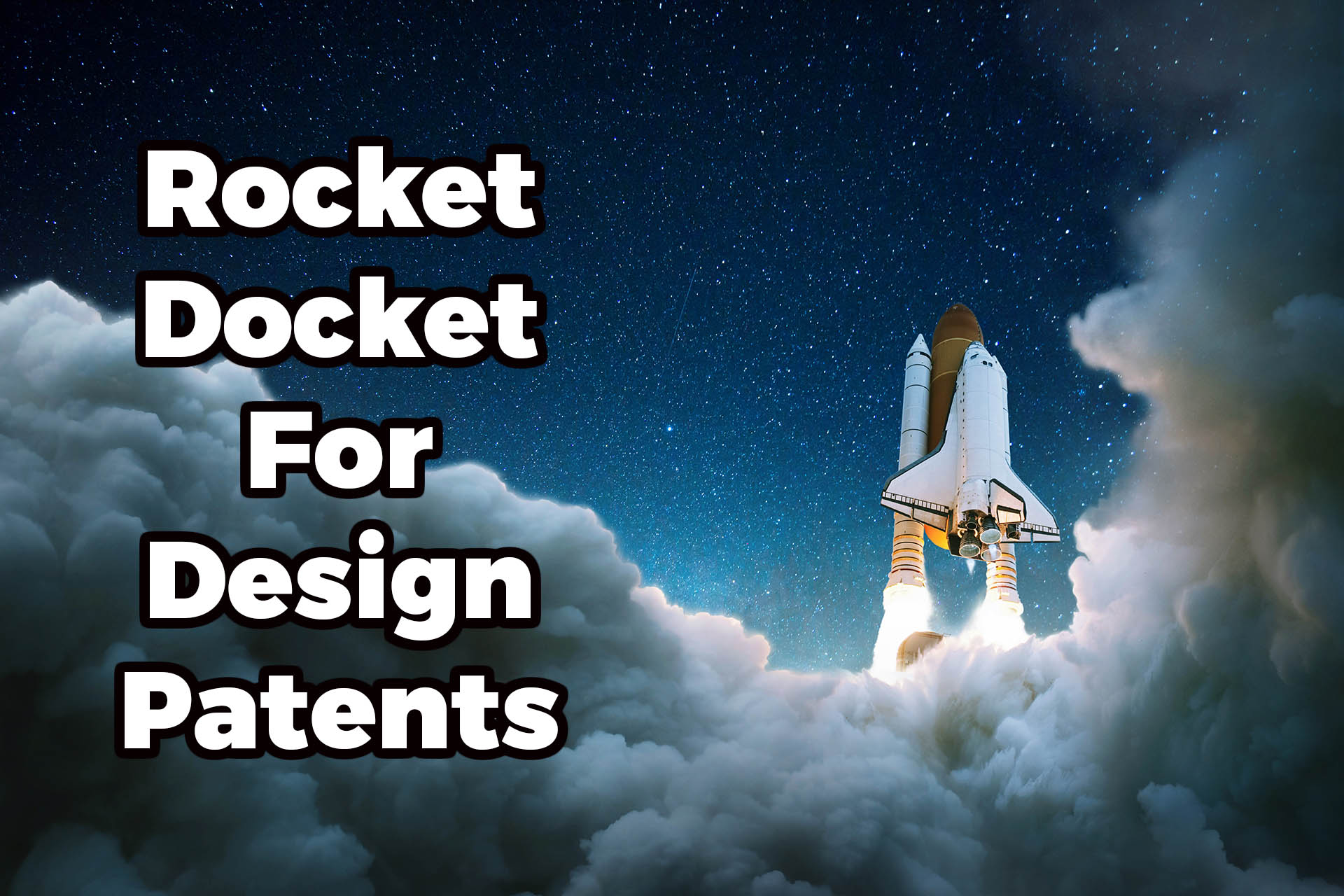 Rocket docket for design patents